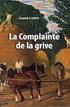 Téléchargez le livre numérique:  La complainte de la grive