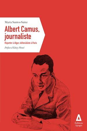 Téléchargez le livre :  Albert Camus, journaliste