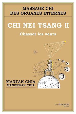 Téléchargez le livre :  Chi Nei Tsang II Chasser les vents