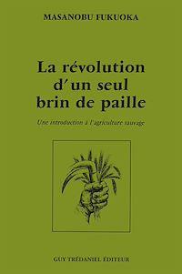 Télécharger le livre : La révolution d'un seul brin de paille