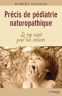 Télécharger le livre : Précis de pédiatrie naturopathique