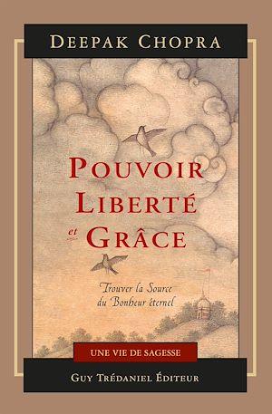Téléchargez le livre :  Pouvoir, liberté et grâce