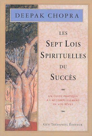 Téléchargez le livre :  Les 7 lois spirituelles du succès