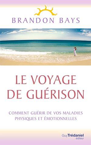 Téléchargez le livre :  Le Voyage de Guérison