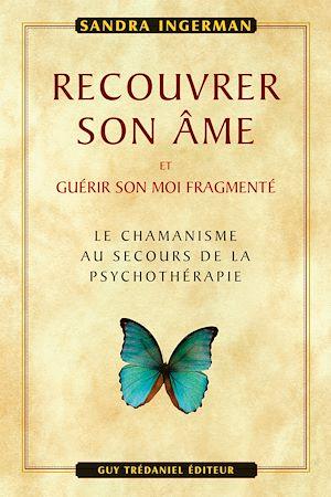 Téléchargez le livre :  Recouvrer son âme