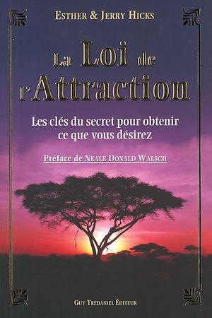 Téléchargez le livre :  La loi de l'attraction