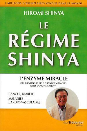Téléchargez le livre :  Le régime Shinya