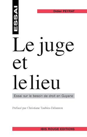 Téléchargez le livre :  Le juge et le lieu