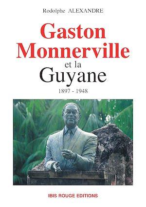 Téléchargez le livre :  Gaston Monnerville et la Guyane
