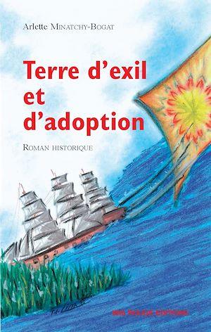 Téléchargez le livre :  Terre d'exil et d'adoption