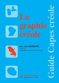 Télécharger le livre : La graphie créole