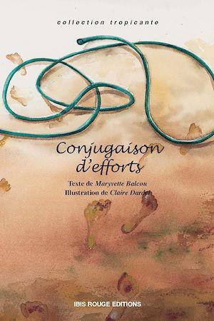 Téléchargez le livre :  Conjugaison d'efforts