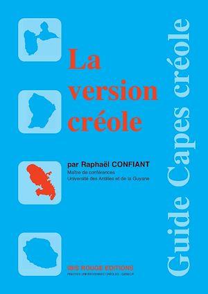 Téléchargez le livre :  La version créole