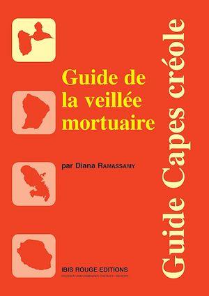 Téléchargez le livre :  Guide de la veillée mortuaire
