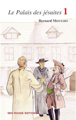Téléchargez le livre :  Le palais des jésuites 1