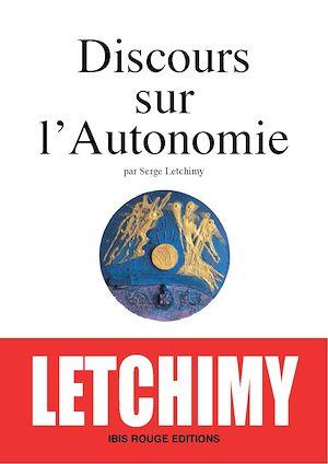 Téléchargez le livre :  Discours sur l'autonomie