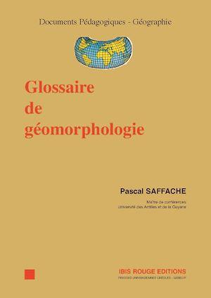 Téléchargez le livre :  Glossaire de géomorphologie