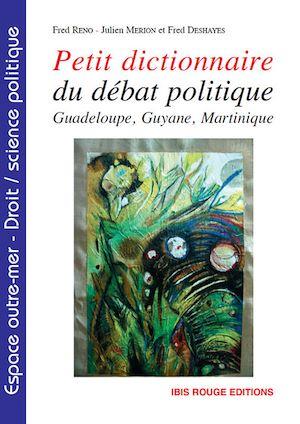 Téléchargez le livre :  Petit dictionnaire du débat politique