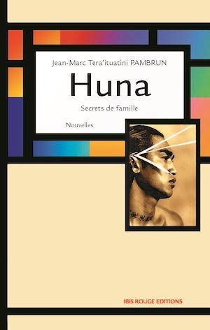 Téléchargez le livre :  Huna, secrets de famille
