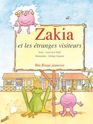 Téléchargez le livre :  Zakia et les étranges visiteurs