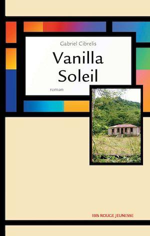 Téléchargez le livre :  Vanilla Soleil