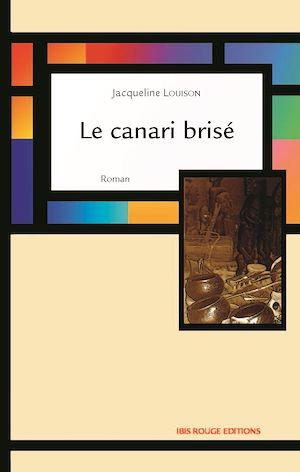 Téléchargez le livre :  Le canari brisé