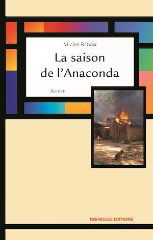 Téléchargez le livre :  La saison de l'anaconda