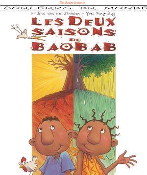Téléchargez le livre :  Les deux saisons du baobab