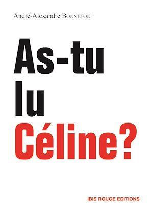 Téléchargez le livre :  As-tu lu Céline ?