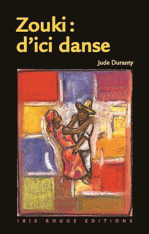 Téléchargez le livre :  Zouki : d'ici danse