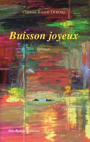 Téléchargez le livre :  Buisson joyeux