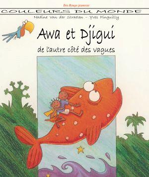 Téléchargez le livre :  Awa et Djigui de l'autre côté des vagues