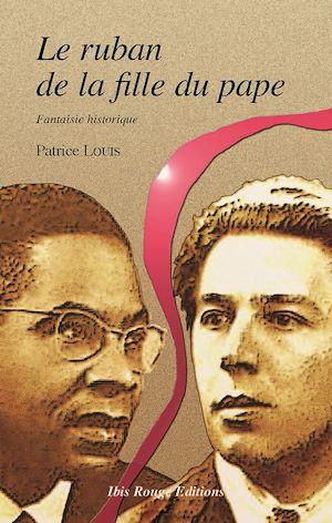 Téléchargez le livre :  Le ruban de la fille du pape
