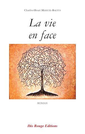 Téléchargez le livre :  La vie en face