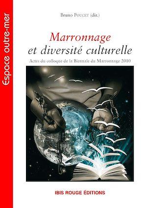 Téléchargez le livre :  Marronnage et diversité culturelle