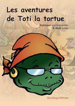 Téléchargez le livre :  Les aventures de Toti la tortue