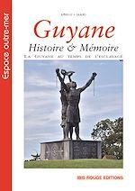 Télécharger cet ebook : Guyane Histoire & Mémoire