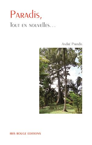 Téléchargez le livre :  Paradis, tout en nouvelles