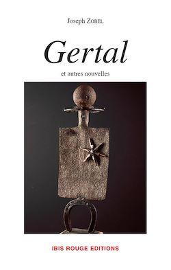 Gertal et autres nouvelles