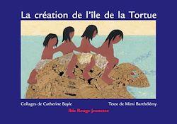 La création de l'île de la Tortue