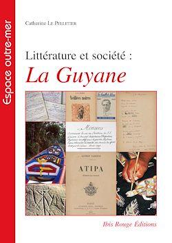 Littérature et société : La Guyane