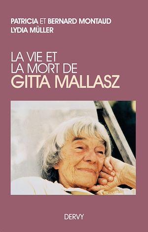 Téléchargez le livre :  La vie et la mort de Gitta Mallasz