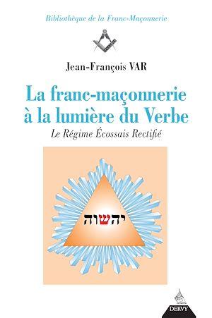 Téléchargez le livre :  La franc-maçonnerie à la lumière du Verbe