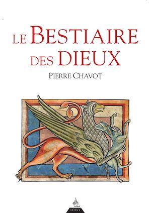 Téléchargez le livre :  Le Bestiaire des Dieux