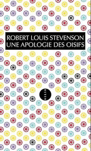 Téléchargez le livre :  Une apologie des oisifs
