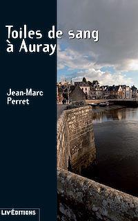 Télécharger le livre : Toiles de sang à Auray