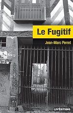 Télécharger cet ebook : Le Fugitif
