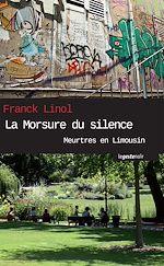 Télécharger le livre :  La Morsure du silence