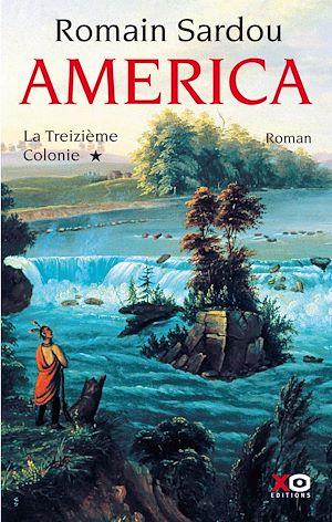 Téléchargez le livre :  America - tome 1 La Treizième Colonie
