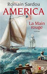 Télécharger le livre :  America - tome 2 La main rouge
